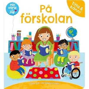Billigtpyssel.se | Min värld och jag: På förskolan - titta och känn