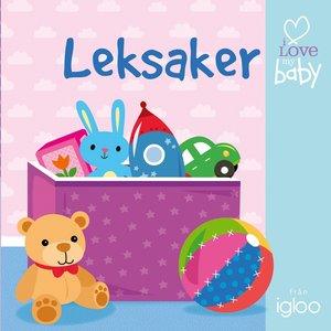 I love my baby: Leksaker - barnvagnsbok