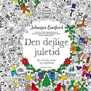 DANSK UTGÅVA Den dejlige juletid - Målarbok av Johanna Basford